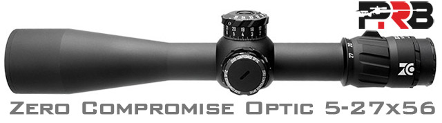 Zero Compromise Optics 5-27x56